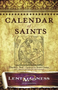 Calendar of Saints: Lent Madness 2013 Ultra-Revised Edition cover