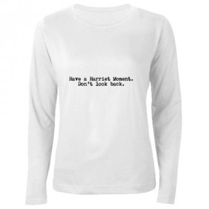 have_a_harriet_moment_womens_long_sleeve_tshirt